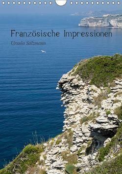 Französische Impressionen (Wandkalender 2019 DIN A4 hoch) von Salzmann,  Ursula