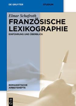 Französische Lexikographie von Schafroth,  Elmar