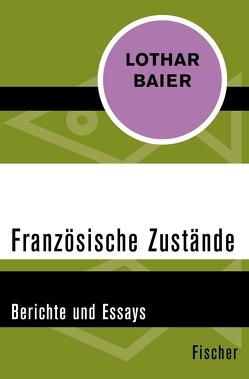 Französische Zustände von Baier,  Lothar