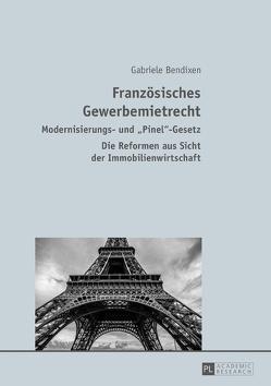Französisches Gewerbemietrecht von Bendixen,  Gabriele