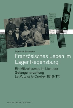 Französisches Leben im Lager Regensburg von Bohmann,  Dominik