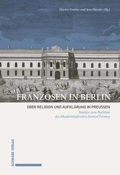 Franzosen in Berlin von Fontius,  Martin, Häseler,  Jens