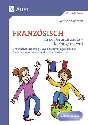 Französisch in der Grundschule – leicht gemacht! von Sambanis,  Michaela