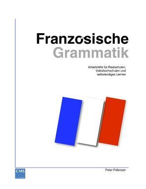 Französische Grammatik von Fellenzer,  Peter
