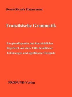 Französische Grammatik von Timmermann,  Renate Ricarda