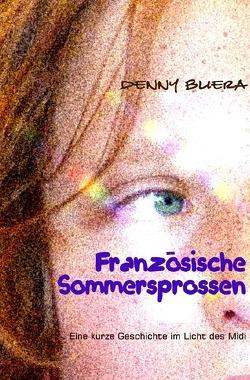 Französische Sommersprossen von Buera,  Denny