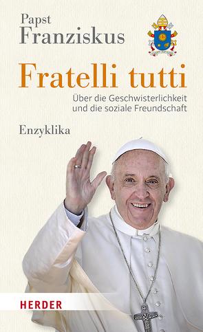 Fratelli tutti von Papst Franziskus