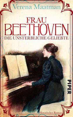 Frau Beethoven von Maatman,  Verena