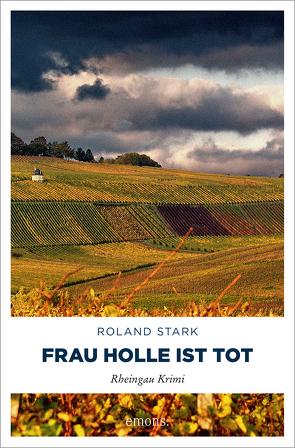 Frau Holle ist tot von Stark,  Roland