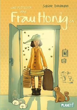 Frau Honig 1: Und plötzlich war Frau Honig da von Bohlmann,  Sabine, Tourlonias,  Joelle