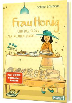 Frau Honig 2: Das Glück der kleinen Dinge von Bohlmann,  Sabine, Tourlonias,  Joelle