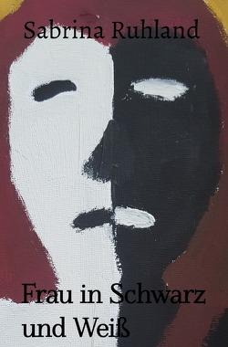 Frau in Schwarz und Weiß von Ruhland,  Sabrina