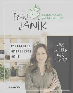 Frau Janik probierts aus – probiers auch von Janik,  Manuela