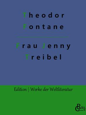 Frau Jenny Treibel von Fontane,  Theodor