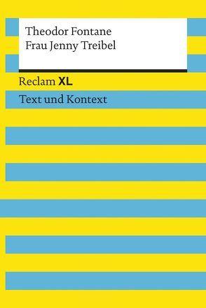 Frau Jenny Treibel. Textausgabe mit Kommentar und Materialien von Fontane,  Theodor, Pütz,  Wolfgang