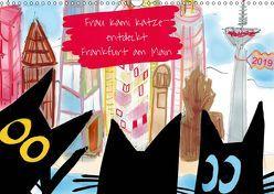 Frau Kami Katze entdeckt Frankfurt am Main (Wandkalender 2019 DIN A3 quer) von Kami Katze,  Frau