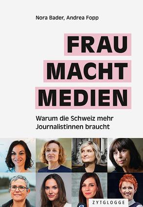 FRAU MACHT MEDIEN von Bader,  Nora, Fopp,  Andrea