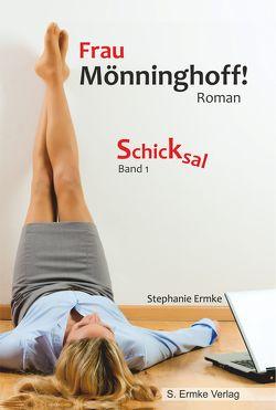 Frau Mönninghoff! von Ermke,  Stephanie