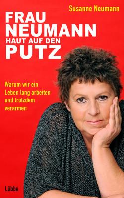 Frau Neumann haut auf den Putz von Hock,  Andreas, Neumann,  Susanne