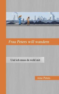 Frau Peters will wandern von Peters,  Arne
