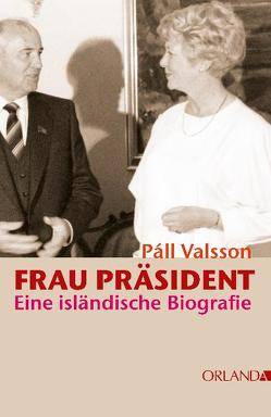 Frau Präsident von Valsson,  Pall