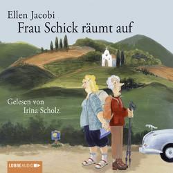 Frau Schick räumt auf von Jacobi,  Ellen, Scholz,  Irina