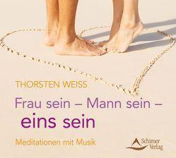 Frau sein – Mann sein – eins sein von Weiss,  Thorsten