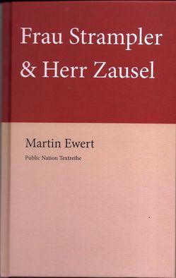 Frau Strampler & Herr Zausel (Frau Strampler und Herr Zausel) von Ewert,  Martin