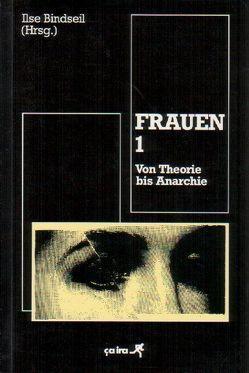 Frauen / Frauen 1 von Bindseil,  Ilse, Noll,  Monika, Walterspiel,  Gabi
