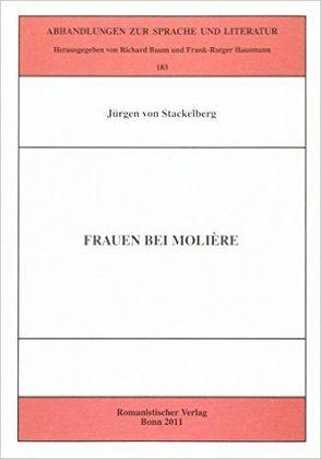 Frauen bei Molière von Stackelberg,  Jürgen von