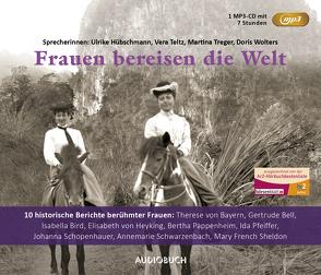 Frauen bereisen die Welt – Sonderausgabe (1 MP3-CD) von Diverse, Hübschmann,  Ulrike, Teltz,  Vera, Treger,  Martina, Wolters,  Doris