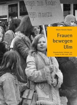 Frauen bewegen Ulm von Hauke,  Marie-Kristin