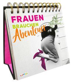 Frauen brauchen Abenteuer: Aufstellbuch mit nostalgischen Fotos und lustigen Sprüchen von Borghorst,  Hans