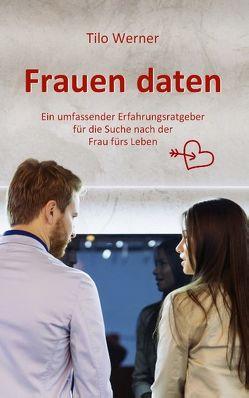 Frauen daten von Werner,  Tilo