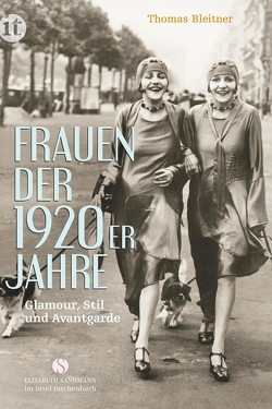Frauen der 1920er Jahre von Bleitner,  Thomas, Cahun,  Claude, Kallmus,  Dora, Ray,  Man, Steichen,  Edward
