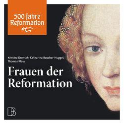 Frauen der Reformation von Egger,  Fabian, Siegfried/Roth/Breitschmid/Hitz