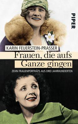 Frauen, die aufs Ganze gingen von Feuerstein-Praßer,  Karin