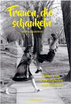 Frauen, die schaukeln von Grabowski,  Claudia