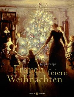 Frauen feiern Weihnachten von Poppe,  Birgit