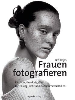 Frauen fotografieren von Kommer,  Christoph, Kommer,  Isolde, Rojas,  Jeff