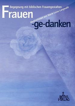 Frauen-ge-danken von Hug,  Hildegard, Langwald,  Marie L