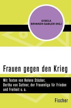 Frauen gegen den Krieg von Brinker-Gabler,  Gisela