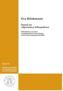 Frauen im allgemeinen Vollzugsdienst von Brinkmann,  Eva