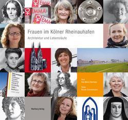 Frauen im Kölner Rheinauhafen von Bermejo,  Ana Maria, Zimmermann,  Nicole