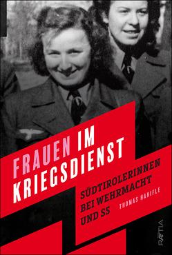 Frauen im Kriegsdienst von Hanifle,  Thomas