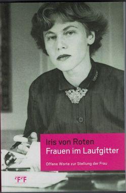 Frauen im Laufgitter von Joris,  Elisabeth, Roten,  Iris von