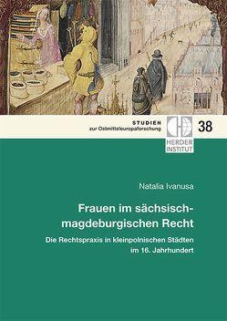 Frauen im sächsisch-magdeburgischen Recht von Ivanusa,  Nataliia