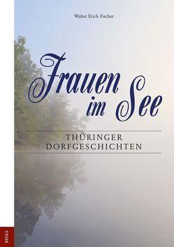 Frauen im See von Fischer,  Walter Erich
