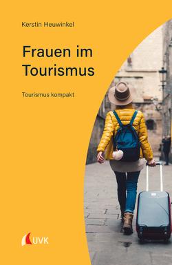 Frauen im Tourismus von Heuwinkel,  Kerstin