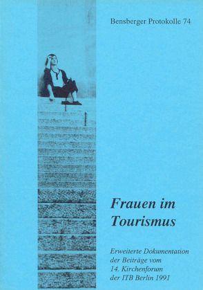 Frauen im Tourismus von Ganser,  Armin, Hachmann,  Horst, Hahn,  Heidi, Isenberg,  Wolfgang, Lennartz,  Stephan